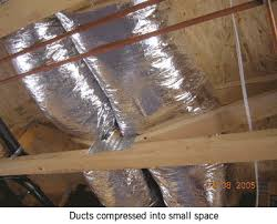 poorly installed flexible ductwork
